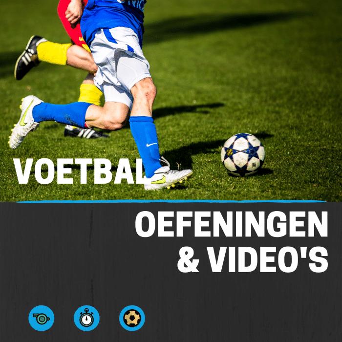 Voetbal oefeningen en video's